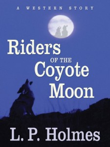 Riders of the Coyote Moon: A Western Story (Five Star Western Series)