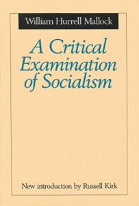 A Critical Examination of Socialism