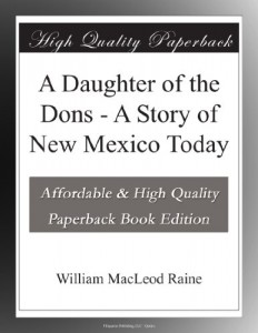 A Daughter of the Dons – A Story of New Mexico Today