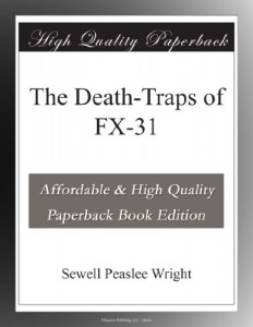 The Death-Traps of FX-31
