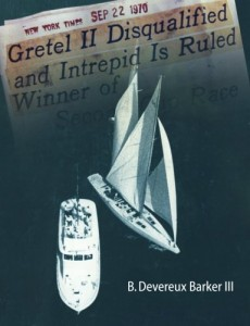 Gretel II Disqualified: The untold inside story of a famous America's Cup incident