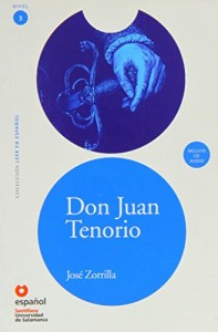 Don Juan Tenorio (ED10+CD) [Don Juan Tenorio (ED10+CD)] (Leer En Espanol) (Spanish Edition) (Leer en Espanol: Nivel 3)