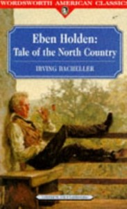 Eben Holden: Tale of the North Country (Classics Library (NTC))