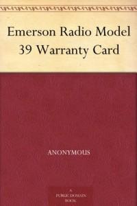 Emerson Radio Model 39 Warranty Card