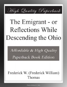 The Emigrant – or Reflections While Descending the Ohio