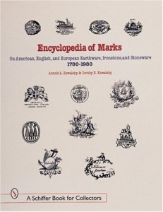 Encyclopedia of Marks on American, English, and European Earthenware, Ironstone, Stoneware (1780-1980): Makers, Marks, and Patterns in Blue and White, … Ironstone (A Schiffer Book for Collectors)
