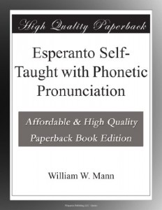 Esperanto Self-Taught with Phonetic Pronunciation