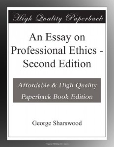 An Essay on Professional Ethics – Second Edition