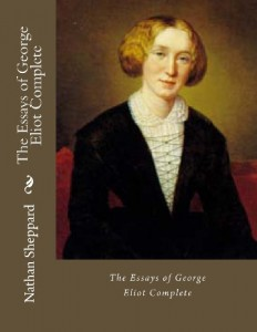The Essays of George Eliot Complete