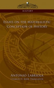 Essays on the Materialistic Conception of History