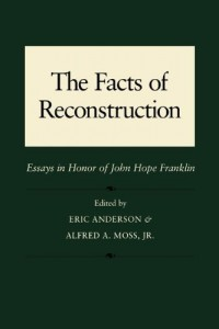 Facts of Reconstruction, Race, and Politics