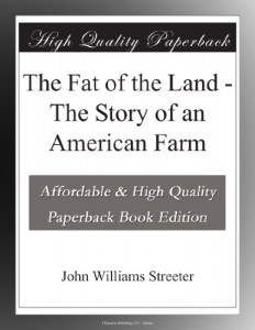 The Fat of the Land – The Story of an American Farm