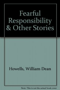 Fearful Responsibility & Other Stories