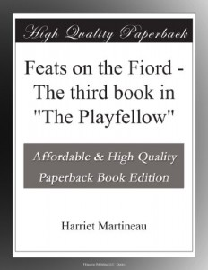 "Feats on the Fiord – The third book in ""The Playfellow"""