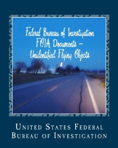 Federal Bureau of Investigation  FOIA Documents – Unidentified Flying Objects: & USAF Fact Sheet 95-03