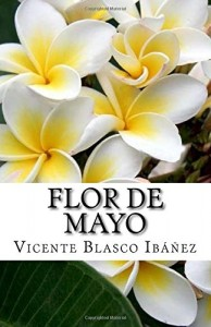 Flor de Mayo (Spanish Edition)
