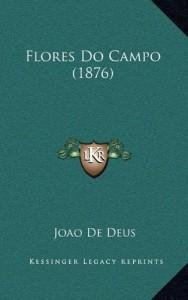 Flores Do Campo (1876) (Portuguese Edition)