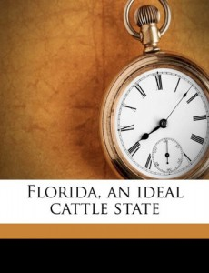 Florida, an ideal cattle state