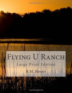 Flying U Ranch: Large Print Edition