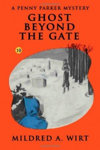 Ghost Beyond the Gate  (Penny Parker #10): The Penny Parker Mysteries