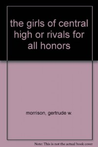 the girls of central high or rivals for all honors