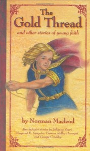 The Gold Thread: And Other Stories of Young Faith