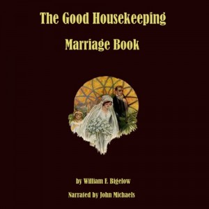 The Good Housekeeping Marriage Book: Twelve Steps to a Happy Marriage