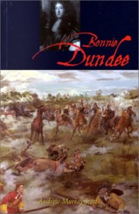 Bonnie Dundee: John Graham of Claverhouse