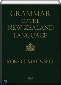 Grammar of the New Zealand language: (2nd edition)