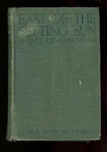 East of the Setting Sun: A Tale of Graustark