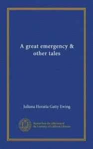 A great emergency & other tales
