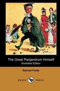 The Great Panjandrum Himself (Illustrated Edition) (Dodo Press): One Of A Series Of Classic Victorian Children's Books By The British Artist And … His Art Chiefly In Book Illustrations,