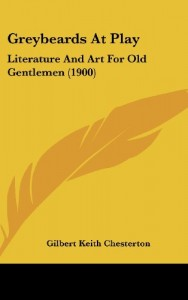 Greybeards At Play: Literature And Art For Old Gentlemen (1900)