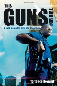 This Gun's For Hire: A Look Inside the Mind of A Street Cop