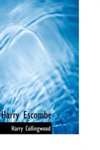 Harry Escombe: A Tale of Adventure in Peru