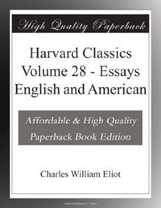 Harvard Classics Volume 28 – Essays English and American