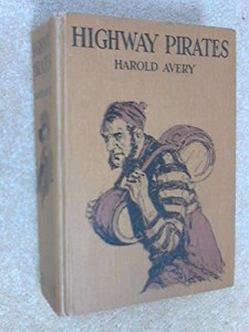 Highway Pirates; or, the Secret Place at Coverthorne