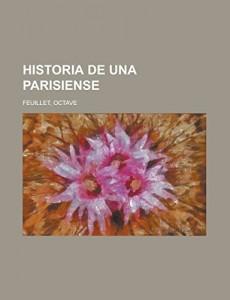 Historia de una parisiense (Spanish Edition)