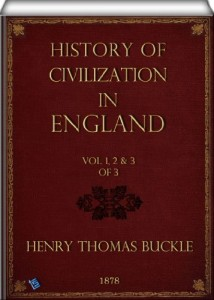 History of Civilization in England (Vol. 1, 2 & 3 of 3)