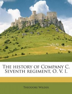The history of Company C, Seventh regiment, O. V. I.
