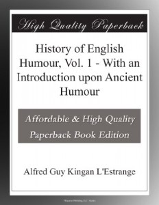 History of English Humour, Vol. 1 – With an Introduction upon Ancient Humour