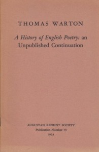 A history of English poetry: An unpublished continuation (Augustan Reprint Society. Publication)
