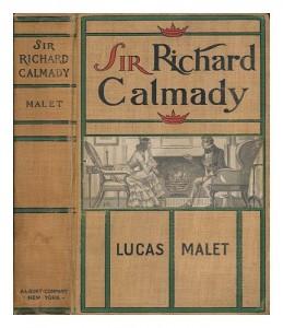 History of Sir Richard Calmady: A Romance
