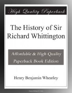 The History of Sir Richard Whittington