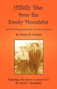 Hillbilly Tales from the Smoky Mountains – And Other Homespun Remedies, Proverbs, and Poetry