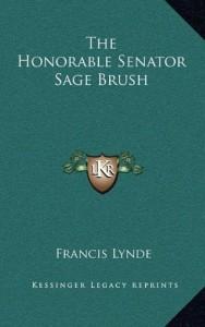 The Honorable Senator Sage Brush