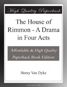 The House of Rimmon – A Drama in Four Acts