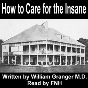 How to Care for the Insane: A Manual for Nurses