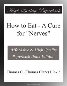 "How to Eat – A Cure for ""Nerves"""