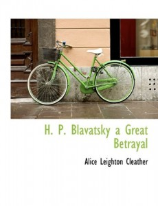H. P. Blavatsky  a Great Betrayal